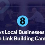 8-Ways-Local-Businesses-Can-Start-a-Link-Building-Campaign