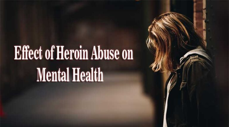 Effects of Heroin Abuse on Mental Health