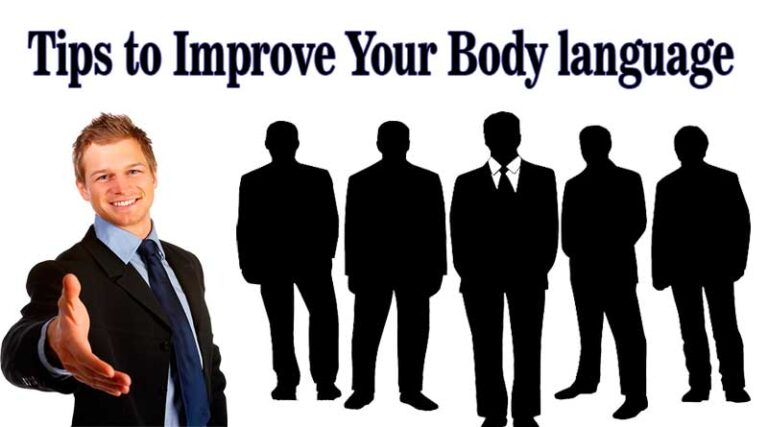Tips to Improve Your Body language