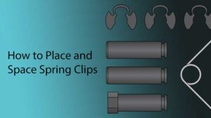 How to Place and Space Spring Clips